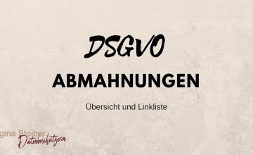 DSGVO Abmahnungen - Übersicht und Linkliste