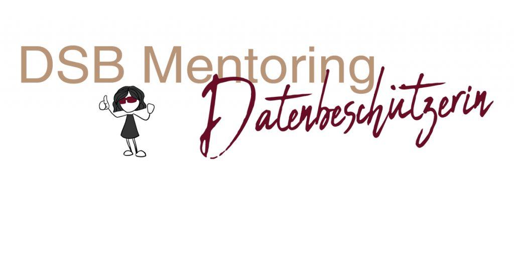 DSB Mentoring Programm für Datenschutzbeauftragte und Verantwortliche.