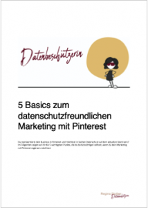 5 Basics zum datenschutzfreundlichen Marketing mit Pinterest